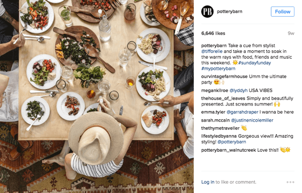 Pottery Barn uses the hashtag #mypotterybarn to find and repost their best customer images.