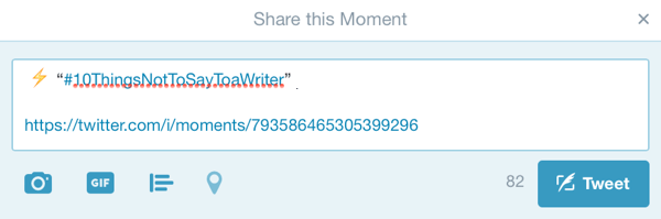 Once you publish your moment, you'll be prompted to create a tweet to promote it.