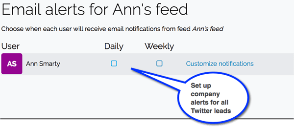 In Leadfeeder, set up email notifications for new leads coming from Twitter.