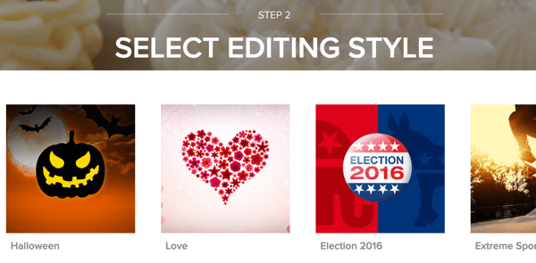Choose an editing style for your Magisto video.