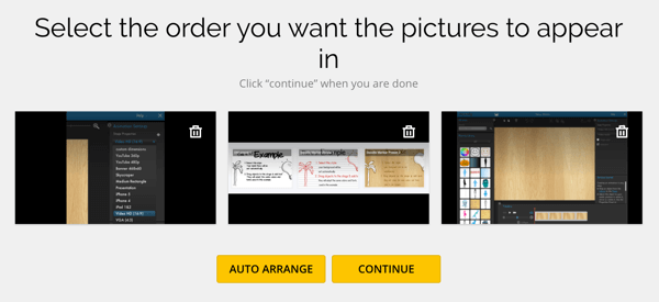 Arrange your images in the order you want in MakeaGIF.
