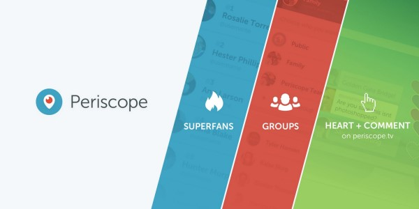 Periscope announced three new ways to connect with your audiences and the communities on Periscope - with Superfans, groups, and logging in to Periscope.tv.