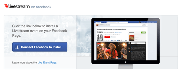Click the Connect Facebook to Install button to install Livestream to your Facebook page.