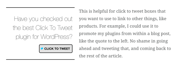 The Better Click to Tweet WordPress plugin lets you insert click to tweet boxes into your blog posts.