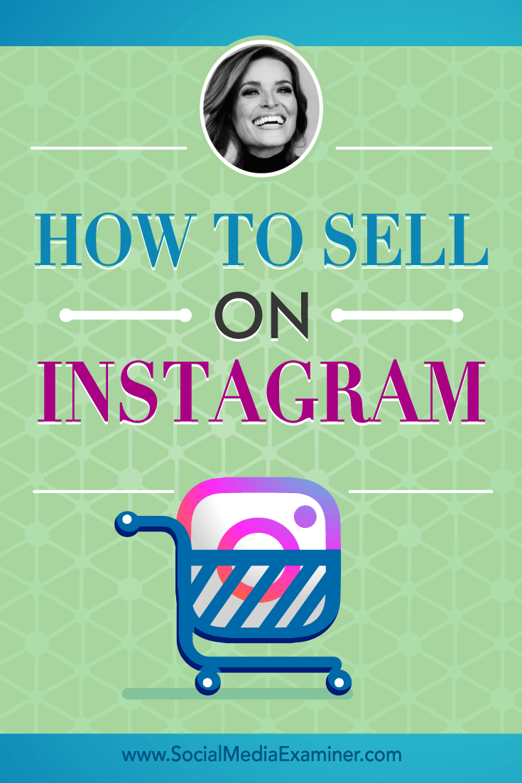 How to Sell on Instagram featuring insights from Jasmine Star on the Social Media Marketing Podcast.