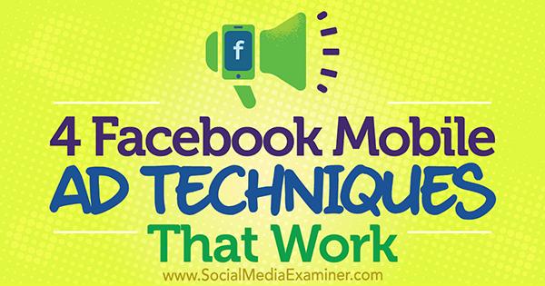 4 Facebook Mobile Ad-Techniken, die von Stefan Des auf Social Media Examiner funktionieren