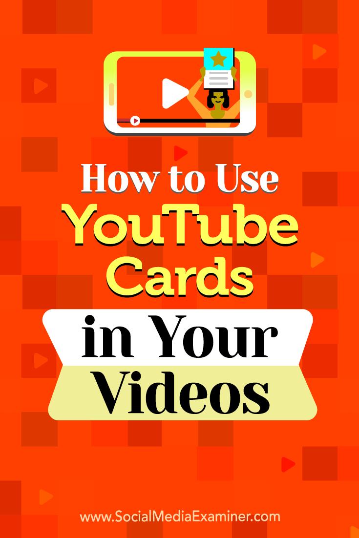 So verwenden Sie YouTube-Karten in Ihren Videos von Ana Gotter auf Social Media Examiner.