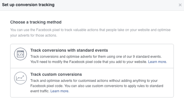 You can choose from two conversion tracking methods for Facebook ads.