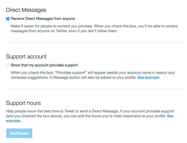 You can also configure Direct Messages settings in your Twitter Dashboard.
