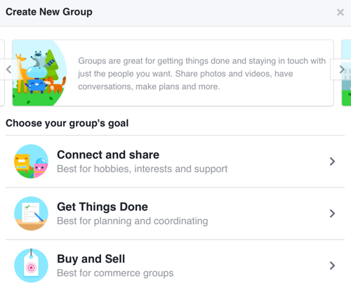 To create a Facebook group focused on building a community, select Connect and Share.
