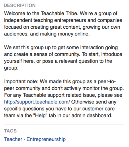 In the Facebook group description, Teachable directly states that its Facebook group is about creating a community.