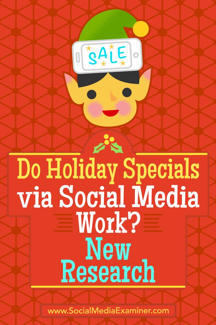 Do Holiday Specials via Social Media Work? New Research by Michelle Krasniak on Social Media Examiner.