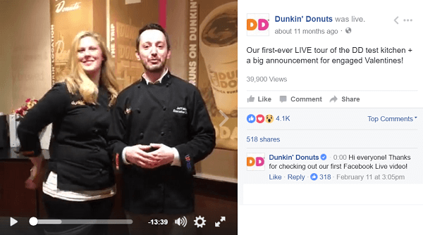 Dunkin Donuts uses Facebook Live video to take fans behind the scenes.