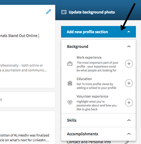 Add a new section from your LinkedIn profile or the right sidebar.