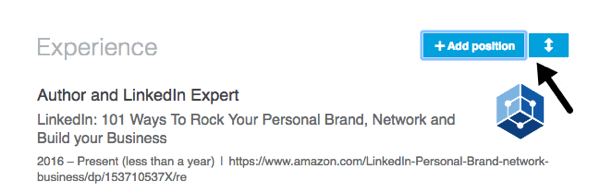 Add new positions to your LinkedIn profile and rearrange them in the most relevant order.