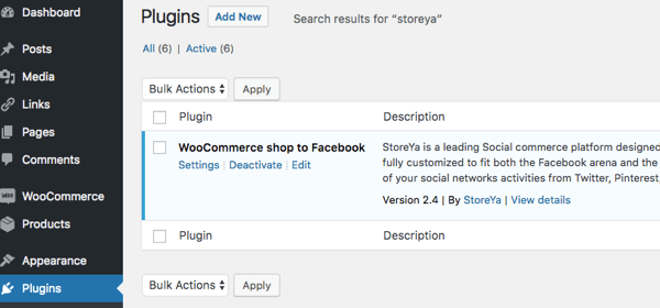 You'll know the plugin is activated when WooCommerce Shop to Facebook appears under Installed Plugins.