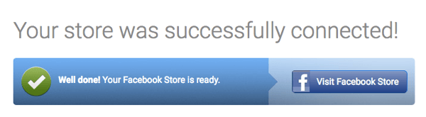 You'll receive a confirmation on StoreYa once your Facebook store has been successfully imported.