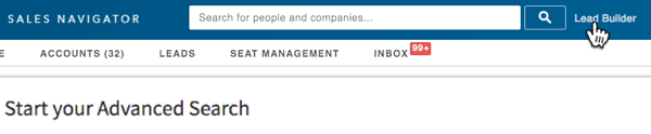 Click the Lead Builder button to the right of the LinkedIn search box.