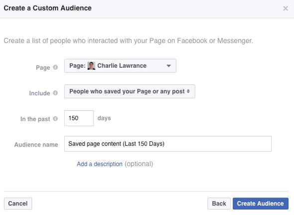 Create a custom audience of people who have saved your Facebook page or post.