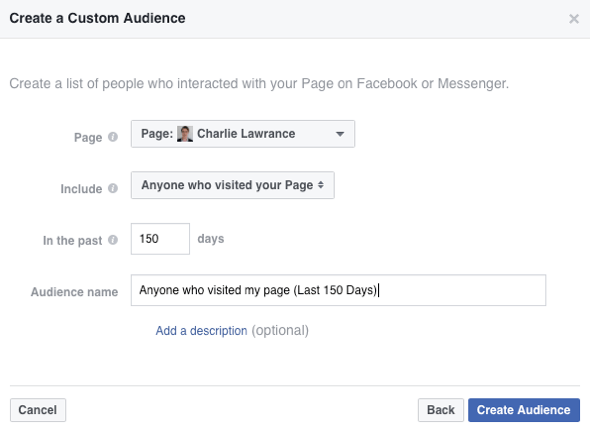 To create your Facebook custom audience, select Anyone Who Visited Your Page from the Include drop-down list.