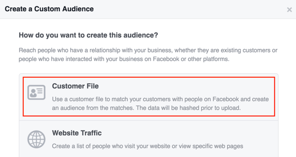 Create a Facebook custom audience using a customer list.
