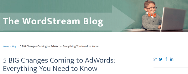 The Google AdWords features post on the WordStream blog was a unicorn.