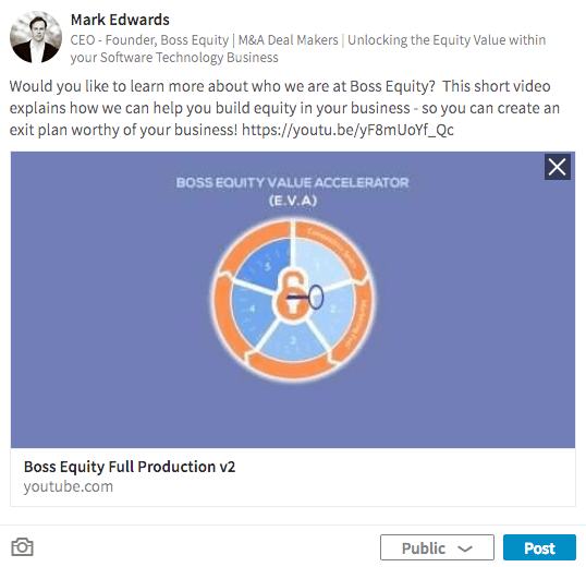 Share video links in your LinkedIn updates to showcase your business.
