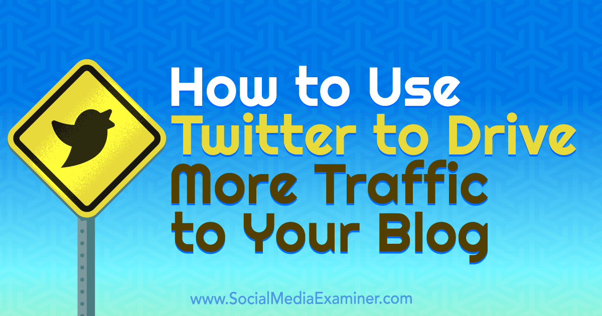 aff51affdfa2 How to Use Twitter to Drive More Traffic to Your Blog by Andrew Pickering  on Social