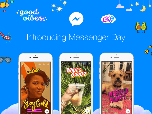 Facebook launched Messenger Day, a new way for users to share photos and videos as they happen in the standalone Messenger App.