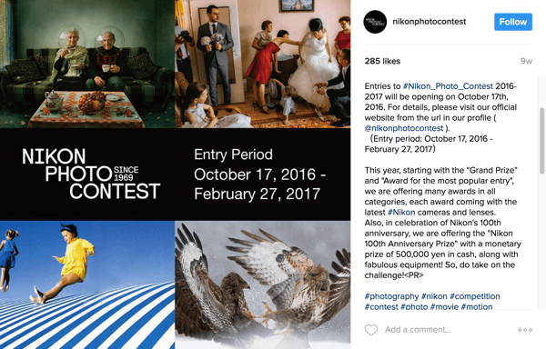 Instagram users tag their images with the campaign hashtag to enter the Nikon Photo Contest.