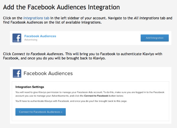 Klaviyo's Facebook Audiences integration is easy to use.