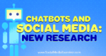 Chatbots and Social Media: New Research