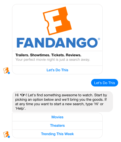 Fandango's Facebook Messenger chatbot helps guide users through movie selections.