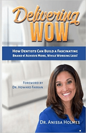 Delivering WOW by Dr. Anissa Holmes.