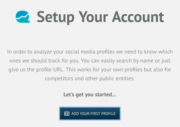 Sign up for a Quintly account and then click Add Your First Profile.