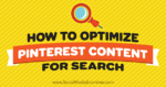How to Optimize Pinterest Content for Search