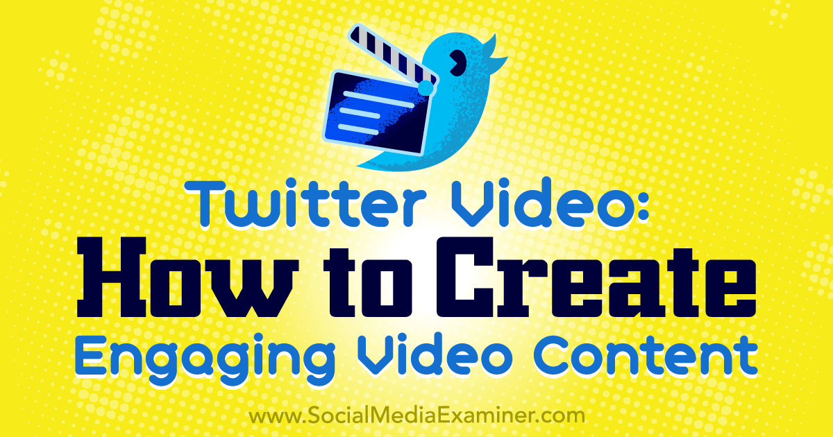 http://www.socialmediaexaminer.com/twitter-video-how-to-create-engaging-video-content/