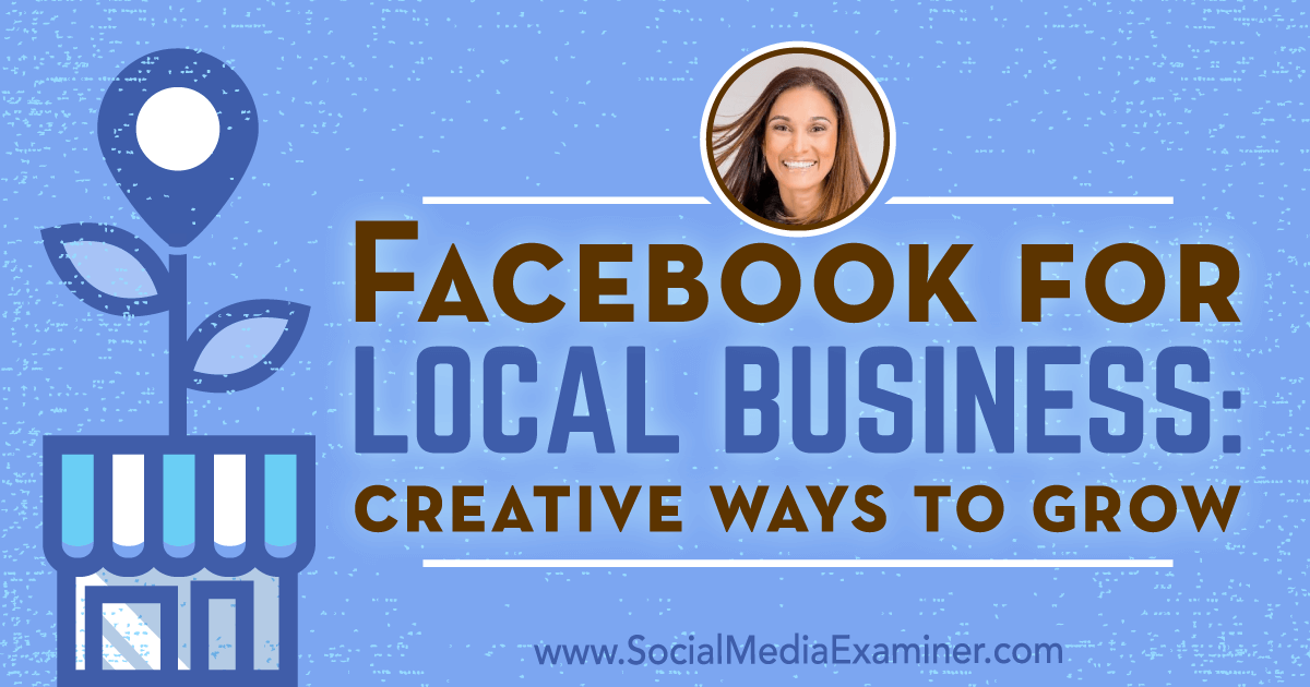 socialmediaexaminer.com - Michael Stelzner - Facebook for Local Business: Creative Ways to Grow