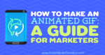 How to Make an Animated GIF: A Guide for Marketers