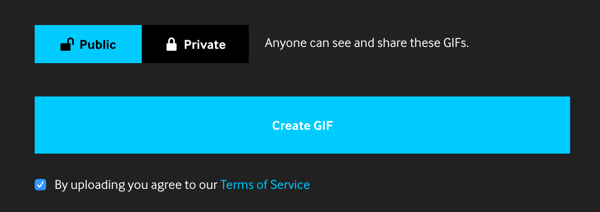 Set your GIF to Public if you want to share it on your social media channels.