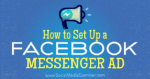 How to Set Up a Facebook Messenger Ad