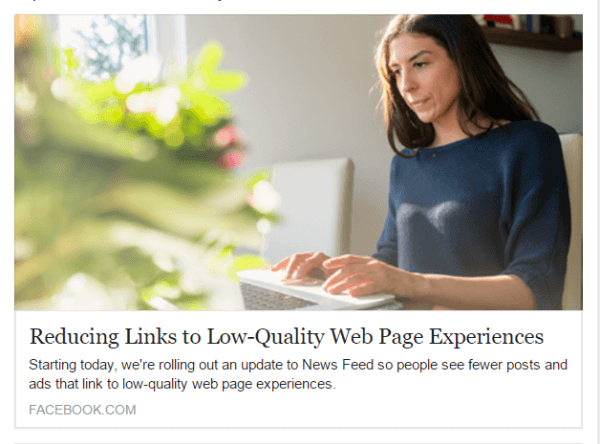 Facebook reduces low-quality web page experiences and misleading ads in the News Feed.