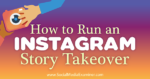 How to Run an Instagram Story Takeover