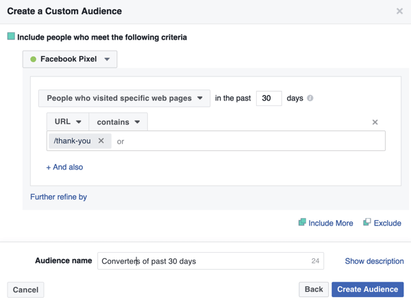 To create a Facebook custom audience of past purchasers, add your thank-you page URL.