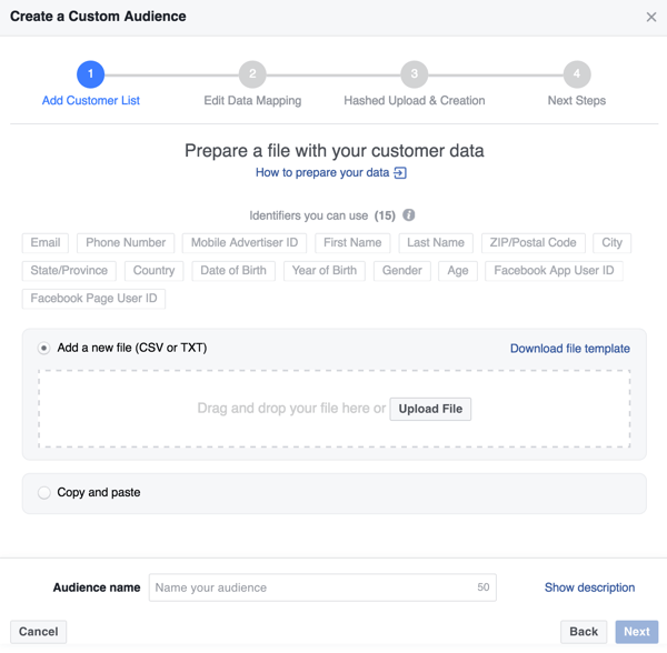 Upload a .csv or .txt customer file to create your Facebook custom audience.