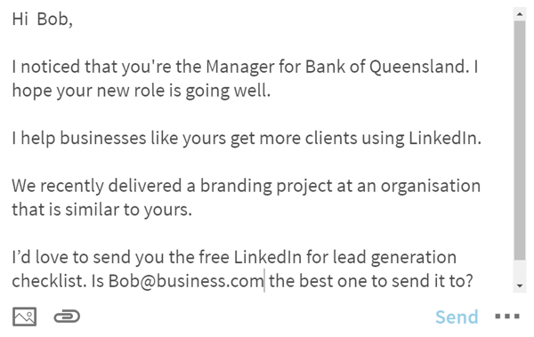Create scripts that you customize when you message relevant LinkedIn connections.