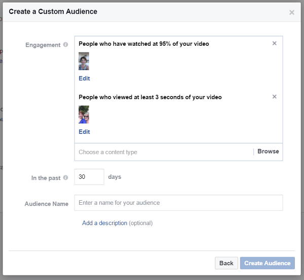 Create a custom audience of people who watched different videos on your Facebook business page.