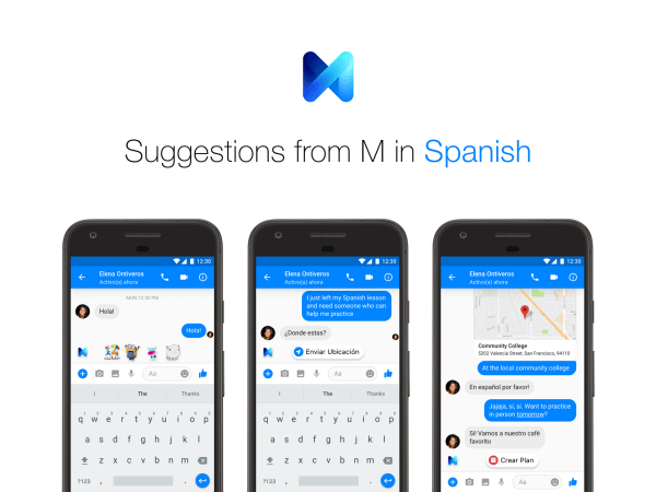 Facebook Messenger users can now receive suggestions from M in both English and Spanish.