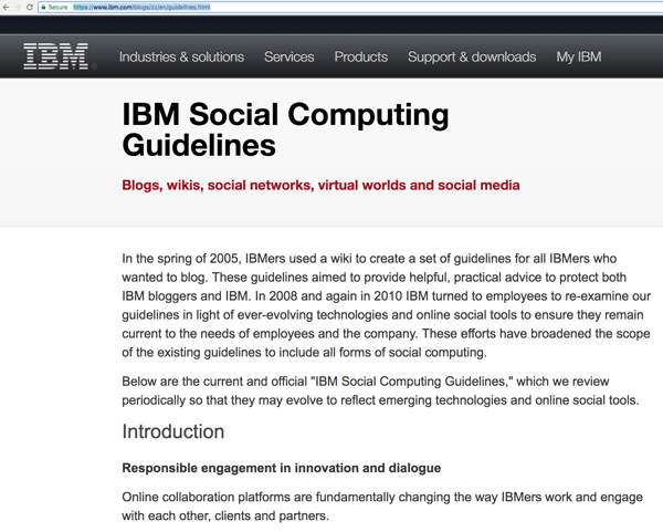 IBM's Social Computing Guidelines help its staff engage with its audience to raise awareness and find leads.