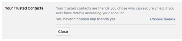 Facebook's Security Settings help you control access to your profile, and choose people to help you regain access if you're locked out.